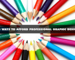 3 Ways to Afford Professional Graphic Design
